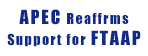 Asia-Pacific Economic Cooperation (APEC) Reaffirms Support for the Free Trade Area of the Asia-Pacific (FTAAP)